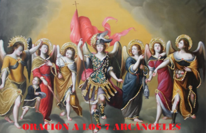 Oracion a los 7 Arcangeles